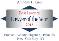 Best Lawyers Lawyer of the Year. Product Liability Litigation - New York City. Anthony H. Gair